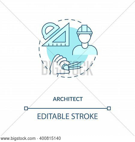 Architect Turquoise Concept Icon. Plan And Draft Project. Professional Builder, Contractor. Civil En