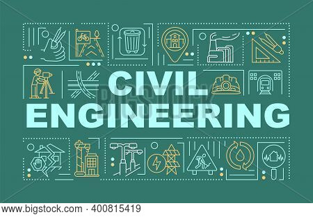 Civil Engineering Word Concepts Banner. Public Works. Building Planning, Drawing. Infographics With