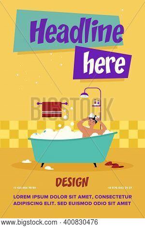Happy Man Taking Bath In Bathtub With Foam Isolated Flat Vector Illustration. Cartoon Character Wash