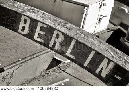 Marking The Home Port Of A Ship With The Lettering Berlin. The Decommissioned Barge Is Located On Th