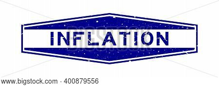 Grunge Blue Inflation Word Hexagon Rubber Seal Stamp On White Background