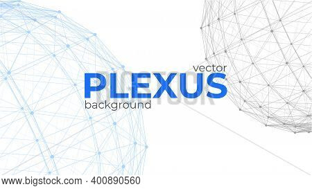 Abstract Background With Spherical Plexus Design Elements. Geometric Structures From Dots And Lines.