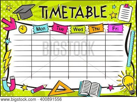 Bright Template Of A School Schedule For 5 Days Of The Week For Students. Blank For A List Of School