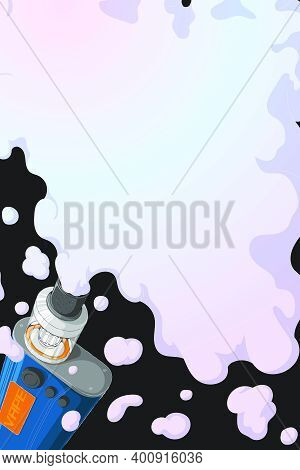 Vape Mod With Rebuildable Dripping Tank Atomizer And Cloud Of Vapor. Background With E-cigarette Art