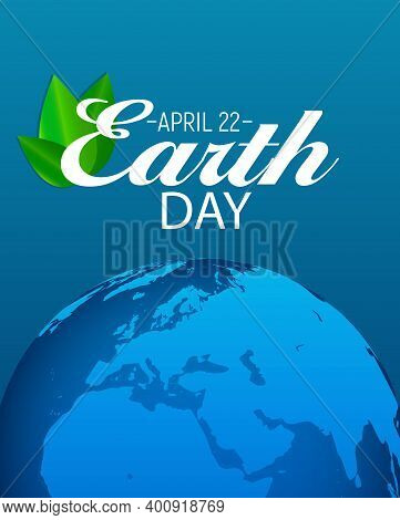 April 22, Earth Day Background Vector Illustration. Eps10