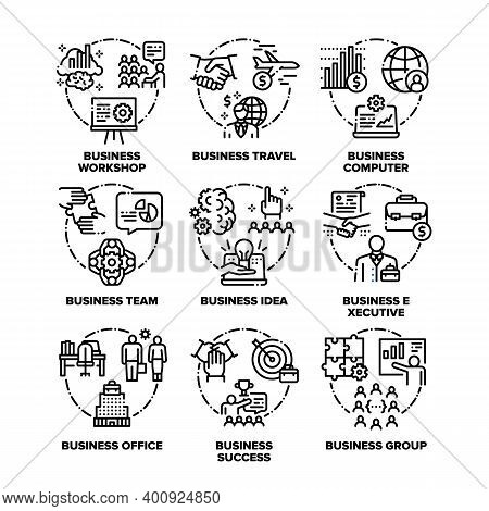 Business Occupation Set Vector Black Illustrations. Business Workshop And Travel, Computer And Offic