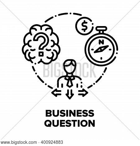 Business Question And Solve Vector Icon Concept. Pensive Businessman Asking Question Searching Solut