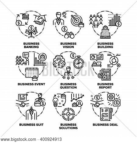 Business Goal Set Icons Vector Black Illustrations. Business Vision, Solutions And Realization, Even