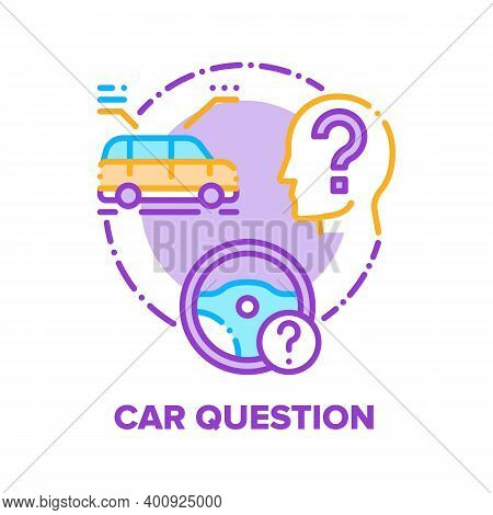 Car Question Vector Icon Concept. Car Driving Educational Courses And Automobile Mechanical Characte