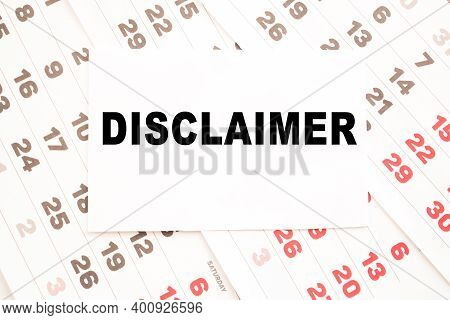 Text Disclaimer On A Sheet From Notepad.a Digital Background. Business Concept . Business And Financ