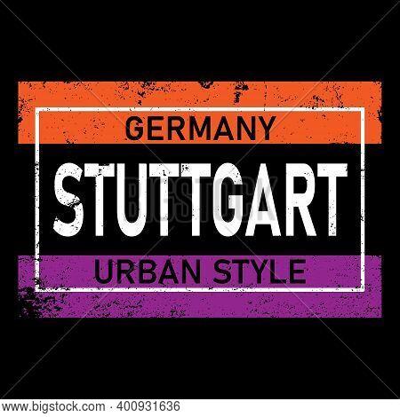 Stuttgart Vector Lettering In German, Its German Name Of Stuttgart. German Hand Drawn Lettering. Ger