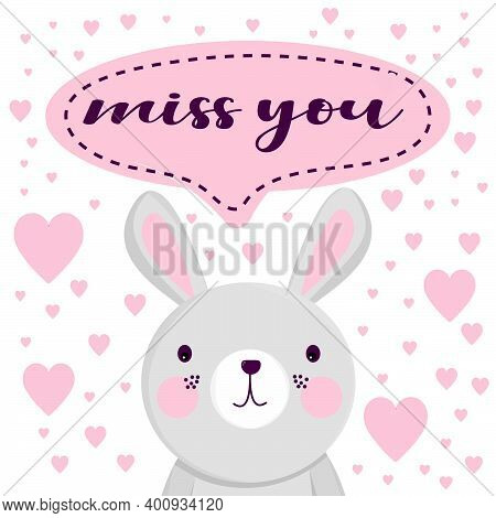 Miss You - Text Lettering. Romantic Vector Miss You Card, Valentines Day. Cute Hand Drawn Animal Cha