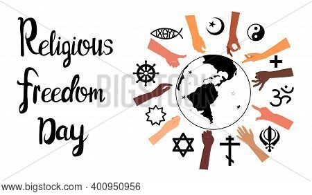 Religious Freedom Day Lettering Poster.human Solidarity.hands Different Ethnicities In Various Gestu