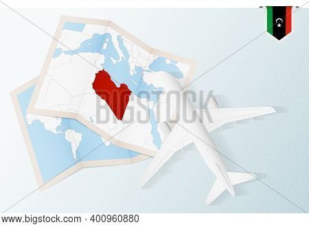 Travel To Libya, Top View Airplane With Map And Flag Of Libya.