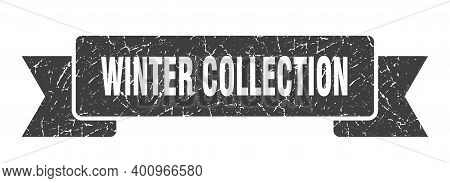 Winter Collection Ribbon. Winter Collection Grunge Band Sign. Winter Collection Banner