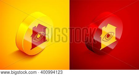 Isometric House With Eye Scan Icon Isolated On Orange And Red Background. Scanning Eye. Security Che