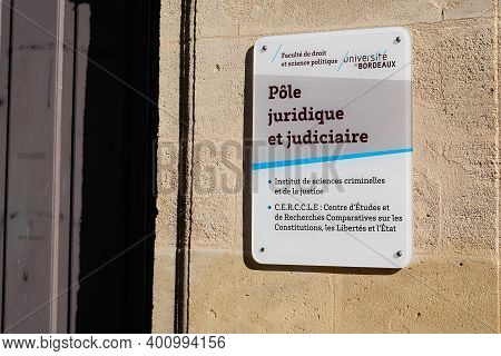 Bordeaux , Aquitaine  France - 12 19 2020 : Bordeaux University Sign Text Information And Logo Panel