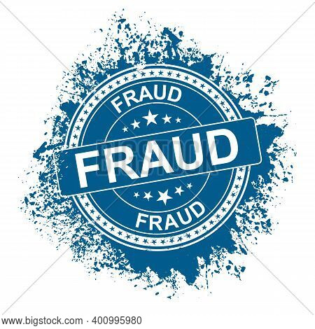 Red Grungy Fraud Rubber Stamps Campaign Illustration Vector, Red Circle Grunge Fraud Sign, Seal, Mar