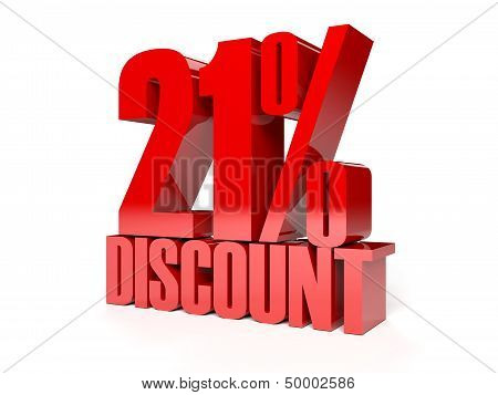 21 percent discount. Red shiny text. Concept 3D illustration.