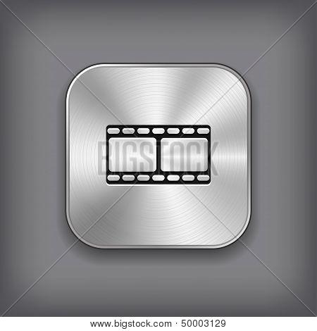 Film Icon - Vector Metal App Button