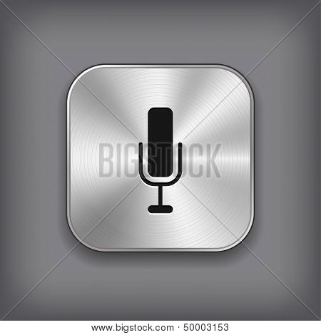 Microphone  Icon - Vector Metal App Button