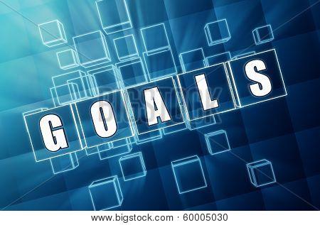 Goals In Blue Glass Cubes