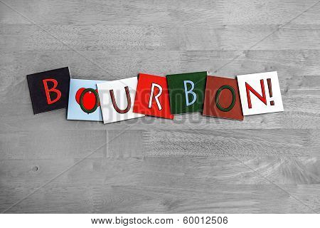 I Love Bourbon, Sign Series For Whiskey, Alcohol And Drink.