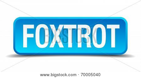 Foxtrot Blue 3D Realistic Square Isolated Button