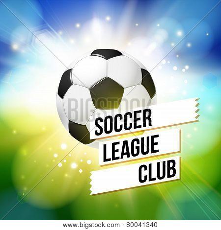Soccer football poster. Bright bokeh background, typography desi