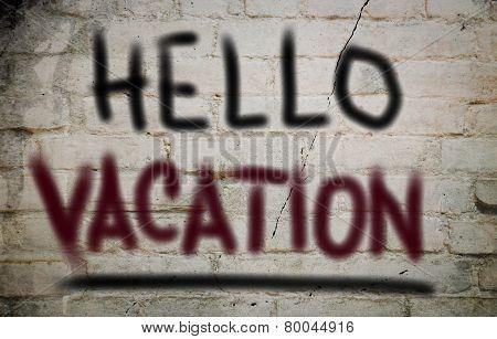 Hello Vacation Concept