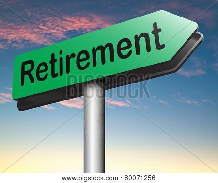 enjoy yor retirement by a decent pension plan and extra funds poster