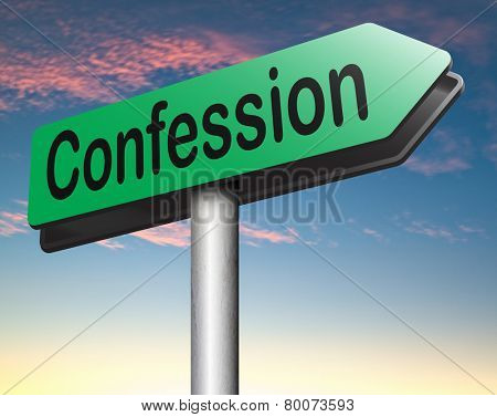 confession road sign plea guilty as charged and confess crime testimony or proof truth