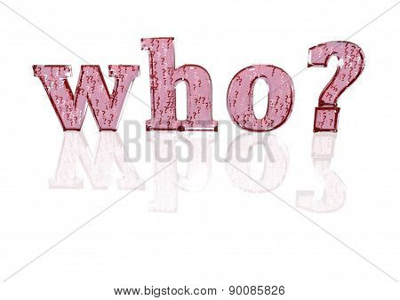 The Question Who