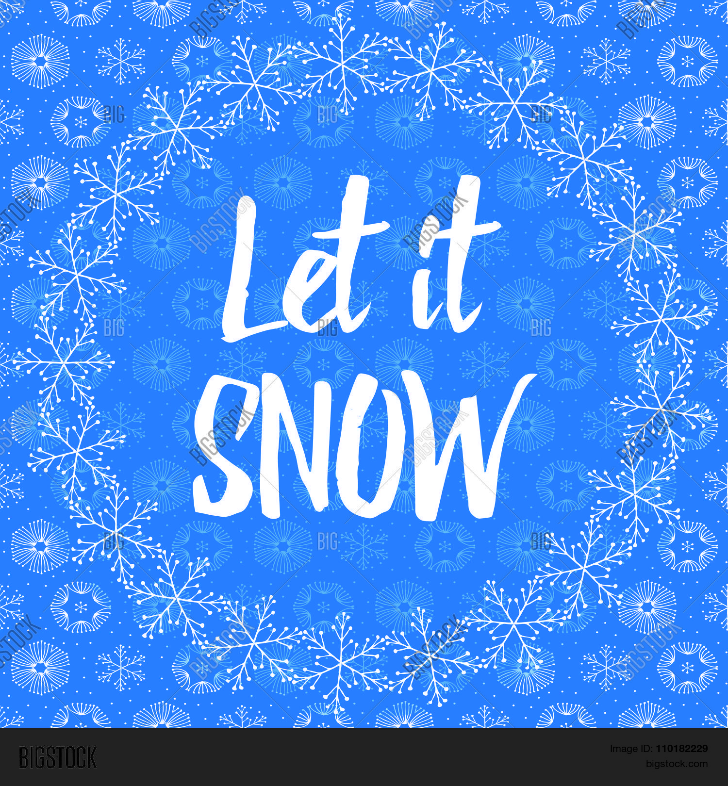 Let snow letters covered vector photo bigstock let it snow letters covered with snowflakes on snowy background madrichimfo Images