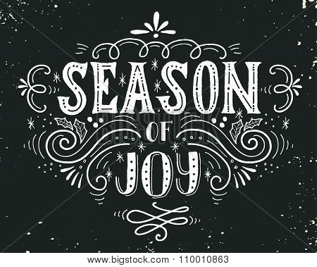 Season Of Joy. Christmas Retro Poster With Hand Lettering.