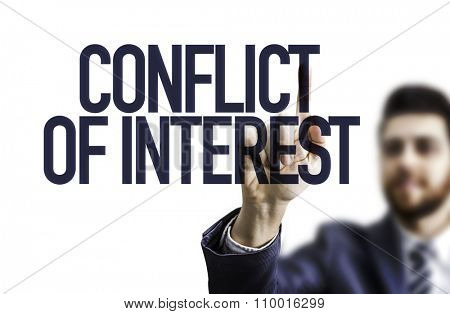 Business man pointing the text: Conflict of Interest