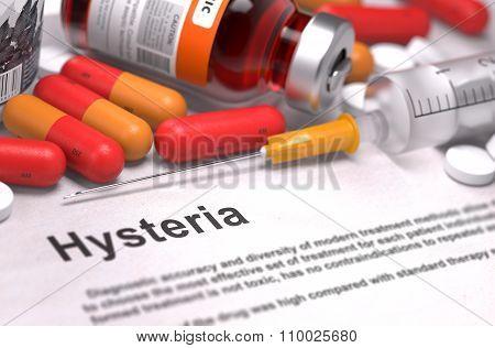 Diagnosis - Hysteria. Medical Concept.