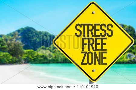 Stress Free Zone sign with beach background