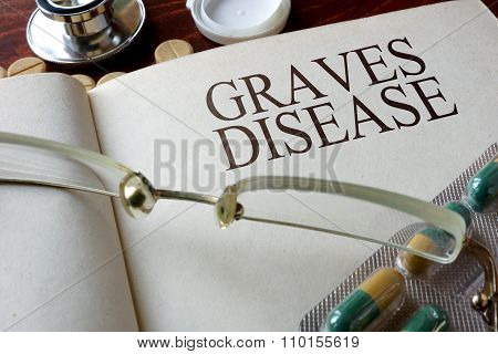 Book with diagnosis  Graves disease.