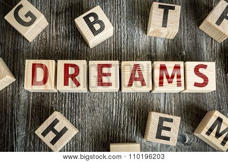 Wooden Blocks with the text: Dreams