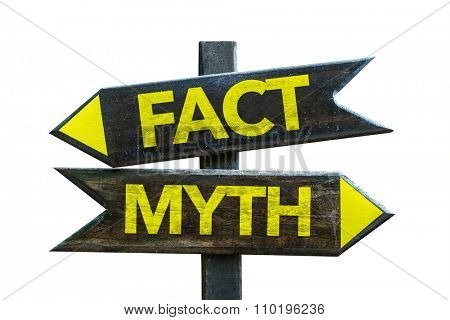 Fact - Myth signpost isolated on white background