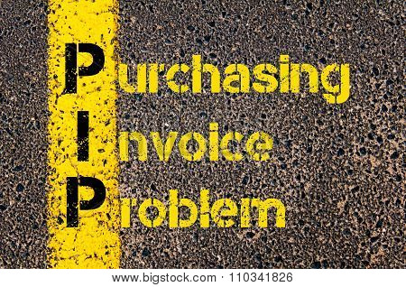 Accounting Business Acronym Pip Purchasing Invoice Problem
