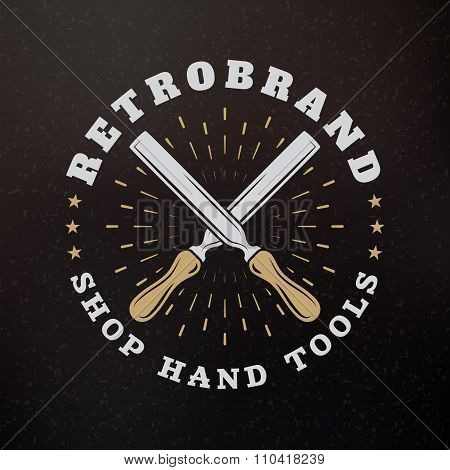Chisel. Vintage Retro Design Elements For Logotype, Insignia, Badge, Label. Business Sign Template.