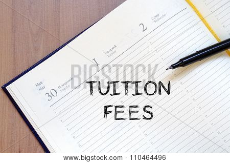 Tuition Fees Write On Notebook