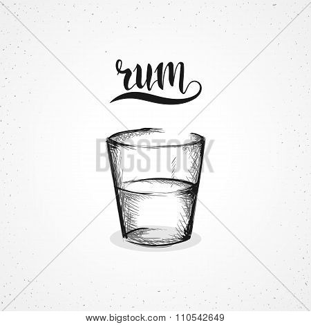 Monochrome rum in glass with calligraphy. Sketch by hand