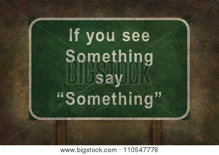 If You See Something Say