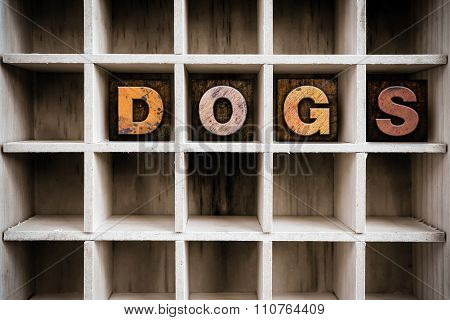 Dogs Concept Wooden Letterpress Type In Draw