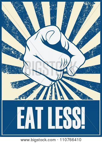 Eat less motivational poster vector background with hand and pointing finger. Health lifestyle promo