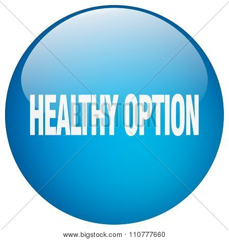 Healthy Option Blue Round Gel Isolated Push Button