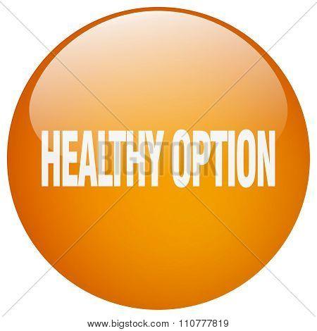 Healthy Option Orange Round Gel Isolated Push Button